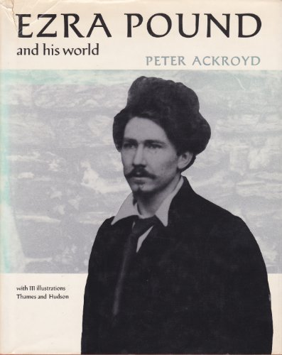 9780500130698: Ezra Pound and His World (Pictorial Biography)