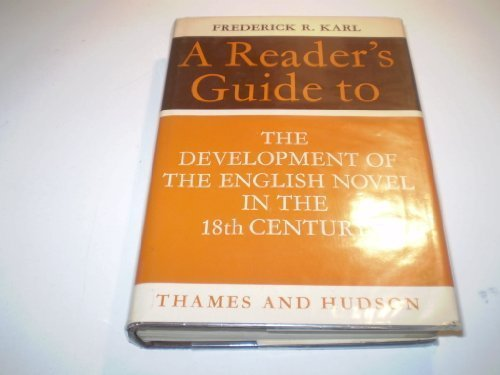 Development of the English Novel (Reader's Guides) (0500140200) by Karl, Frederick R.