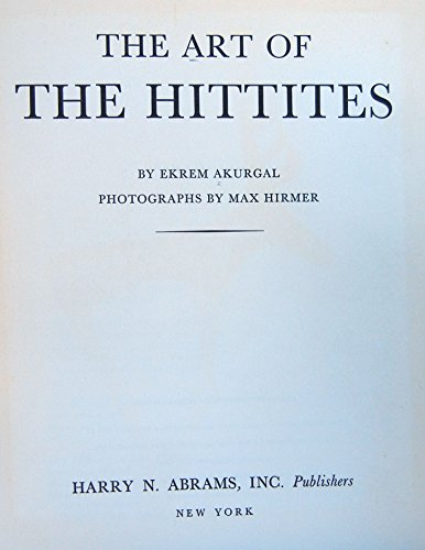 9780500160046: Art of the Hittites (Standard Library of Ancient & Classical Art)