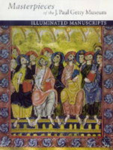 9780500160251: Masterpieces of the J.Paul Getty Museum: Illuminated Manuscripts