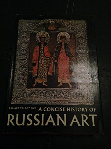 9780500180228: Concise History of Russian Art (World of Art S.)