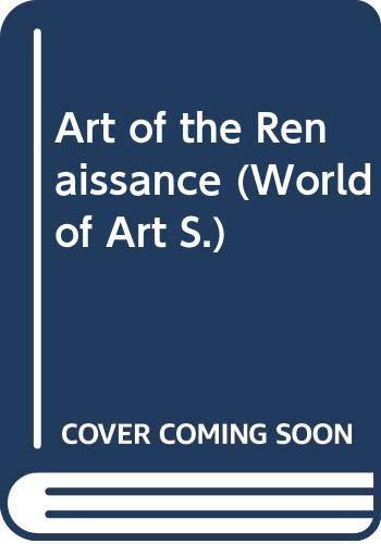 9780500180235: The Art of the Renaissance