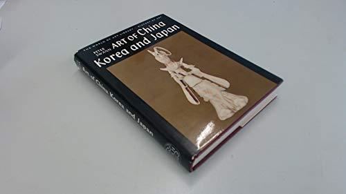 9780500180242: Art of China, Korea and Japan