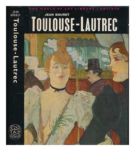9780500180310: Toulouse-Lautrec (World of Art)