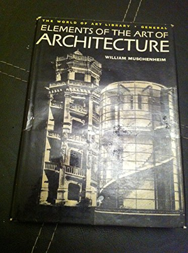 9780500180372: Elements of the Art of Architecture