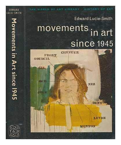 9780500181027: Movements in Art Since 1945 (World of Art)