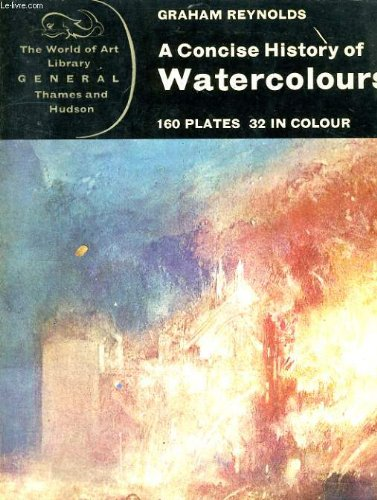 9780500181157: Concise History of Watercolours (World of Art)