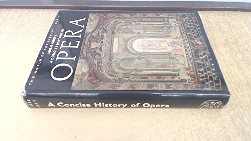 9780500181300: Concise History of Opera (World of Art)