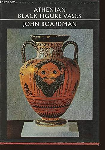 9780500181447: Athenian Black Figure Vases (World of Art)