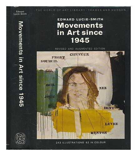 9780500181539: Movements in Art Since 1945 (World of Art)