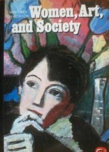 9780500181942: Women, Art, and Society