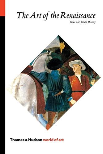 9780500200087: The Art of the Renaissance (World of Art)