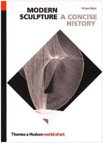 9780500200148: Modern Sculpture: A Concise History (World of Art)