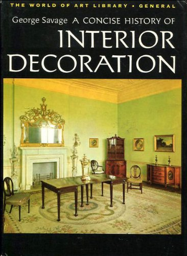 9780500200513: A concise history of interior decoration