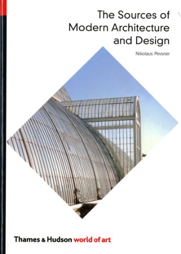 9780500200728: The Sources of Modern Architecture and Design (World of Art)