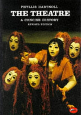 9780500200735: The Theatre: A Concise History (World of Art)