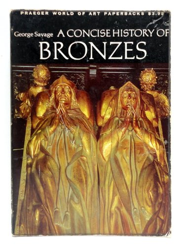 9780500200865: A Concise History of Bronzes