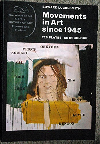 9780500200957: Movements in Art Since 1945 (World of Art)