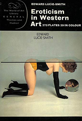 9780500201213: Eroticism in Western Art (World of Art S.)