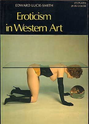 9780500201213: Eroticism in Western Art (World of Art)