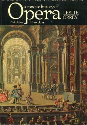 9780500201244: A Concise History of Opera (World of Art S.)