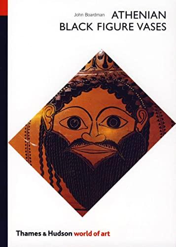 9780500201381: Athenian Black Figure Vases (World of Art)