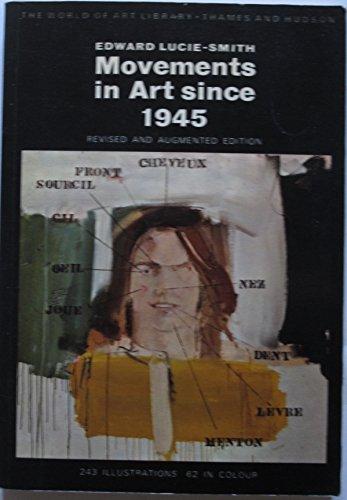 9780500201497: Movements in Art Since 1945 (World of Art)