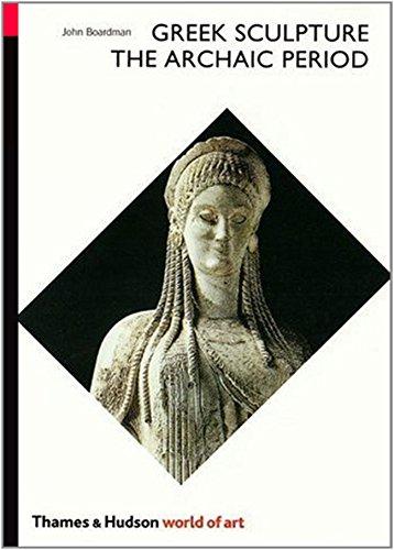 9780500201633: Greek Sculpture: The Archaic Period : A Handbook
