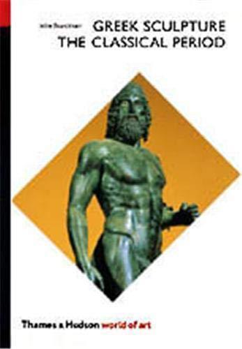 9780500201985: Greek Sculpture: The Classical Period, a Handbook (World of Art)