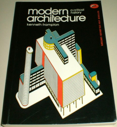 9780500202012: Modern Architecture: A Critical History
