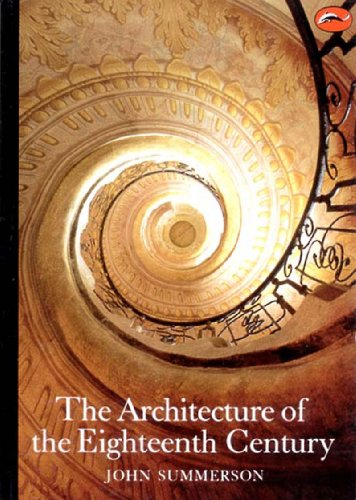 9780500202029: The Architecture of the Eighteenth Century (World of Art)