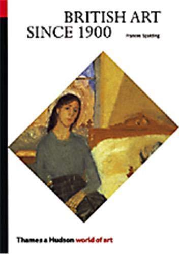9780500202043: British Art Since 1900 (World of Art)