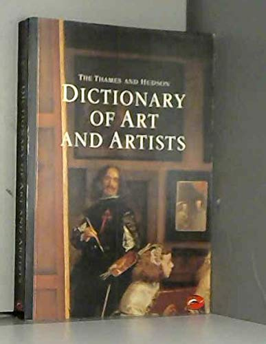 9780500202234: Thames and Hudson Dictionary of Art and Artists (World of Art S.)