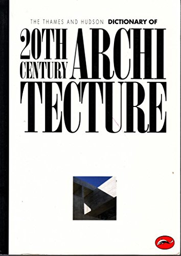 9780500202340: Encyclopaedia of 20th Century Architecture