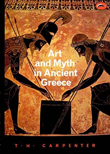 9780500202364: Art and Myth in Ancient Greece (World of Art)