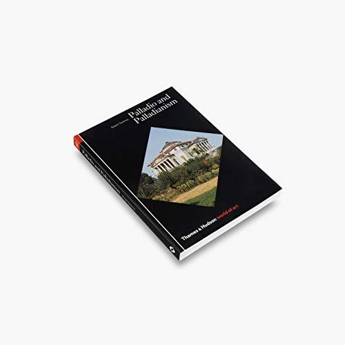 9780500202425: Palladio and Palladianism (World of Art)