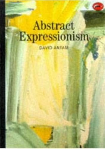 9780500202432: Abstract Expressionism (World of Art)