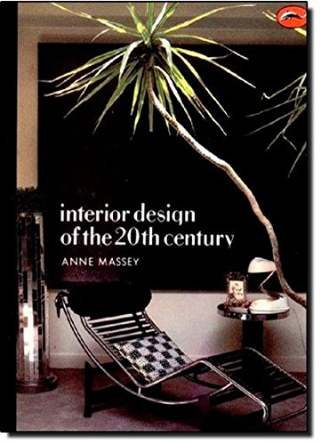 9780500202470: INTERIOR DESIGN 20TH CENTURY --> [see 0500203466] (World of Art)