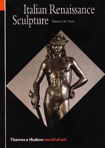 Italian Renaissance Sculpture (World of Art): Roberta J. M.