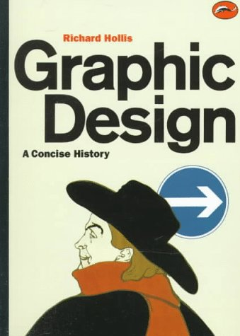 9780500202708: Graphic Design a Concise History (World of Art) /Anglais
