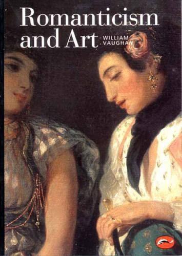 9780500202753: Romanticism and Art (World of Art)