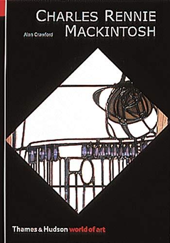 Charles Rennie Mackintosh (World of Art) (0500202834) by Alan Crawford