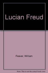 Lucian Freud: Recent Works, November 2 - December 20, 2006: Feaver, William