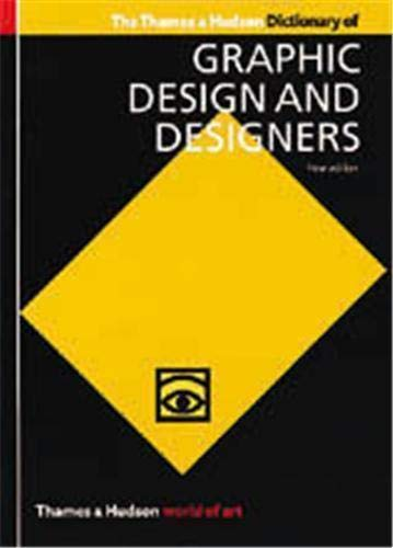 9780500203538: The Thames & Hudson Dictionary of Graphic Design and Designers (World of Art)