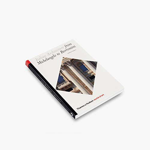 9780500203613: Italian Architecture from Michelangelo to Borromini