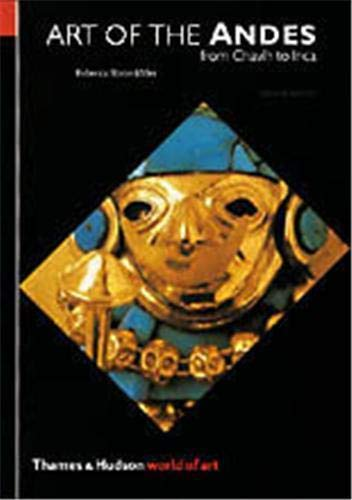 9780500203637: Art of the Andes: From Chavín to Inca (Second Edition) (World of Art)
