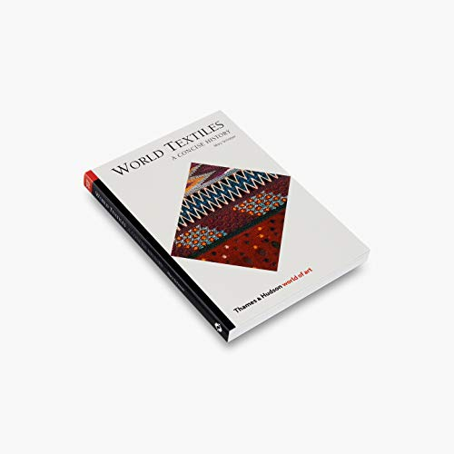 9780500203699: World Textiles: A Concise History (World of Art)