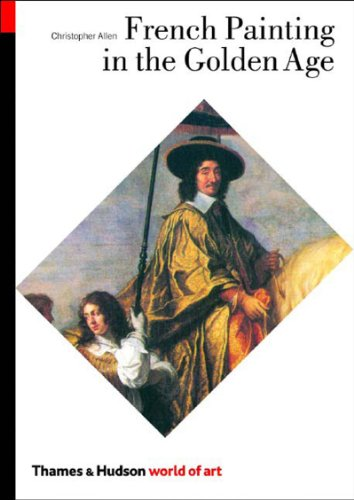 9780500203705: French Painting in the Golden Age (World of Art)