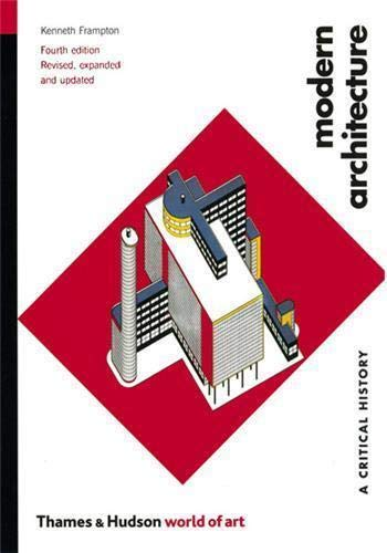 9780500203958: Modern Architecture: A Critical History (Fourth Edition) (World of Art)