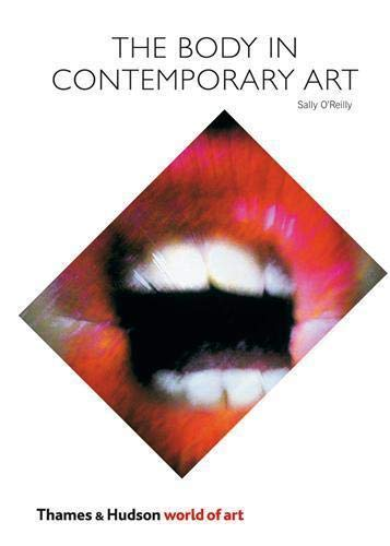 9780500204009: The Body in Contemporary Art (World of Art)
